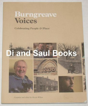 Burngreave Voices, Celebrating People and Place, compiled and edited by Nicola Wilson